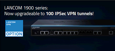 Banner for VPN tunnel upgrade of LANCOM 19xx routers to up to 100 tunnels